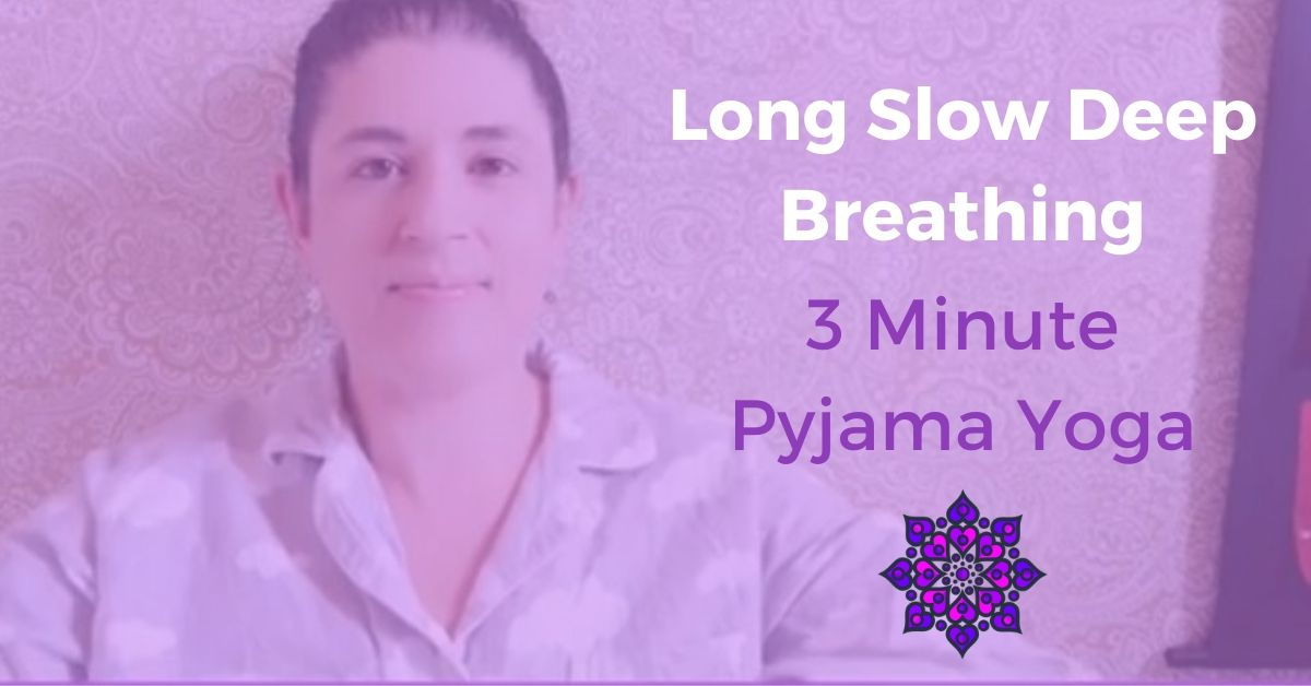 Long Slow Deep Breathing
