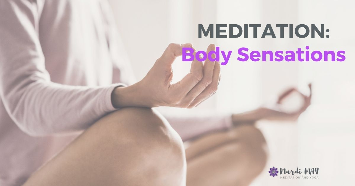 Sensation Meditation