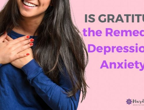 Is Gratitude the Remedy For Depression And Anxiety?