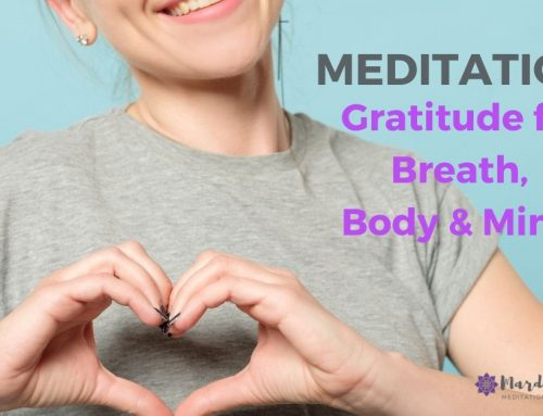 Gratitude for Breath, Body & Mind Meditation