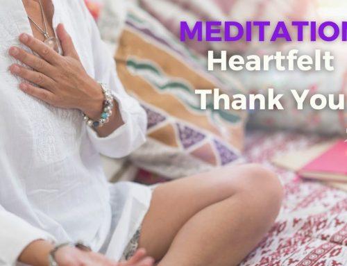 Meditation – Heartfelt Thank You