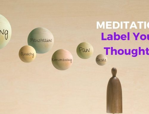 Meditation – Label Your Thoughts