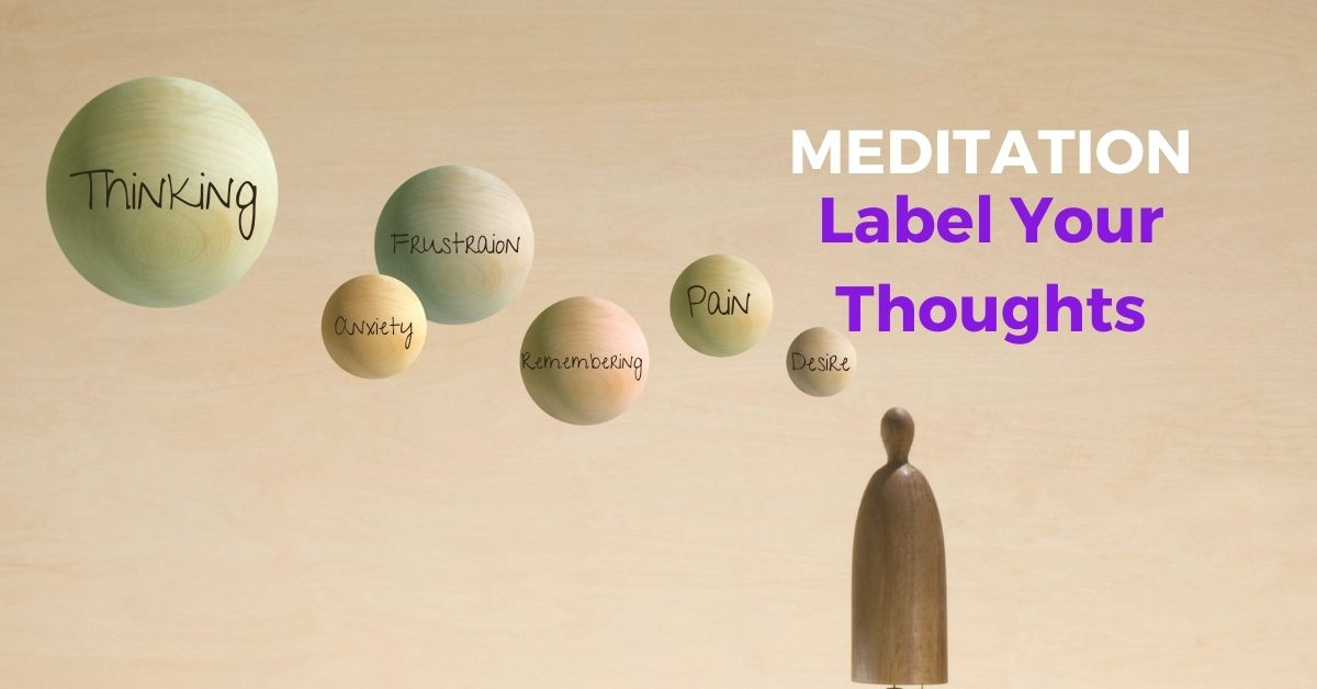 Meditation Label Your Thoughts